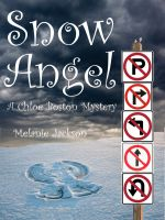 Cover for 'Snow Angel (A Chloe Boston Mystery Book 12)'