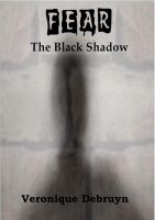 Cover for 'FEAR: The Black Shadow'