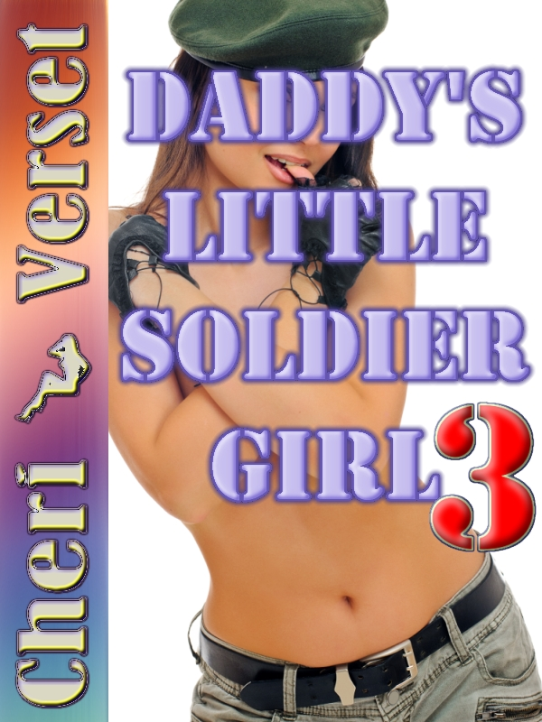 Cheri Verset - Daddy's Little Soldier Girl 3