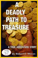 Cover for 'A Deadly Path To Treasure'