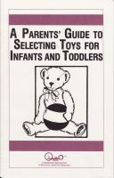 Cover for 'A Parents' Guide to Selecting Toys for Infants and Toddlers'