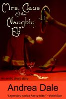 Cover for 'Mrs. Claus and the Naughty Elf'