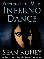 Cover for 'Powers of the Meek: Inferno Dance'
