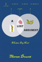 Cover for 'A Lost Argument: A Latter-Day Novel'