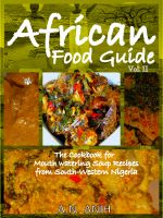 Cover for 'African Food Guide- The Cookbook for Mouth Watering Soup Recipes from South-Western Nigeria Vol. II'