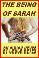 Cover for 'The Being of Sarah'