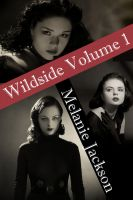 Cover for 'Wildside Volume 1 (Books 2-4)'
