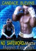 No Safeword: Matte - Happily Ever After by Candace Blevins