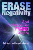 Cover for 'Erase Negativity and Embrace the Magic Within'
