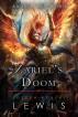 Zariel's Doom (Angels and Djinn, Book 3 of 3) by Joseph Robert Lewis