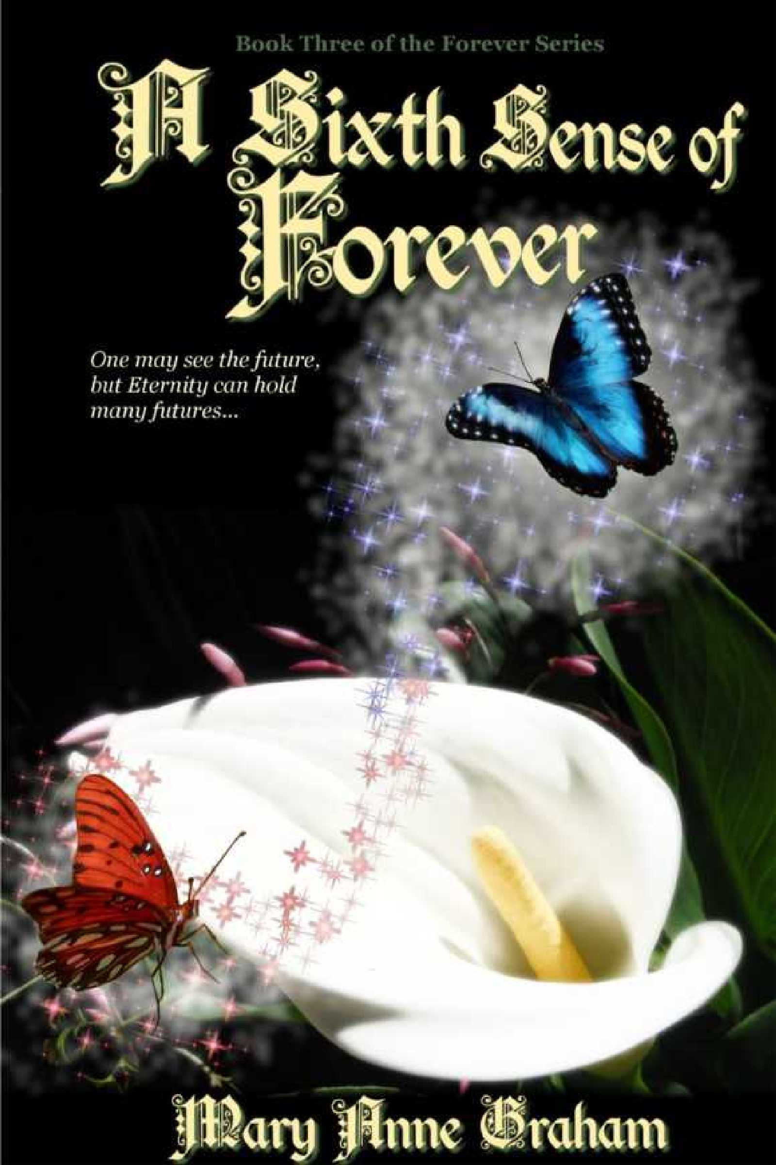 Mary Anne Graham - A Sixth Sense Of Forever