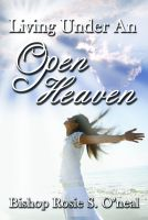 Cover for 'Living Under An Open Heaven'
