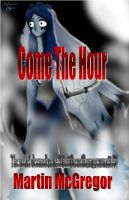 Cover for 'Come the hour'