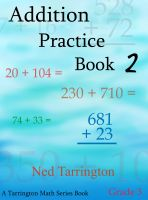 Cover for 'Addition Practice Book 2, Grade 3'