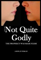Cover for 'Not Quite Godly'