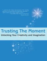 Cover for 'Trusting the Moment: Unlocking Your Creativity and Imagination'