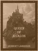 Cover for 'Queen of Avalon'
