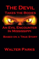 Cover for 'The Devil Takes the Bodies'