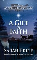 Cover for 'A Gift of Faith: An Amish Christmas Story'