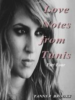 Cover for 'Love Notes from Tunis: Part Four'