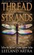 Thread Strands by Leeland Artra