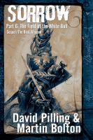 Cover for 'Sorrow Part 6: The Field of the White Bull'