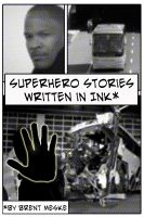 Cover for 'Superhero Stories Written in Ink (Something Super)'