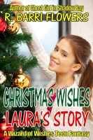 Cover for 'CHRISTMAS WISHES: Laura's Story'