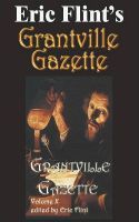 Cover for 'Eric Flint's Grantville Gazette Volume 10'