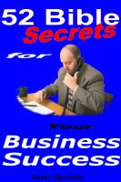 Cover for '52 Bible Secrets For Your Business Success'