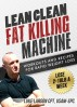 Lean Clean Fat Killing Machine by Luke Larson