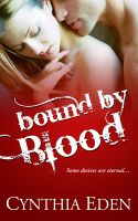 Cover for 'Bound By Blood (A Vampire/Werewolf Romance)'