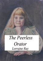 Cover for 'The Peerless Orator'