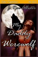Cover for 'My Daddy Werewolf'