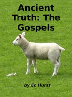 Cover for 'Ancient Truth: The Gospels'