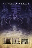 Cover for 'Dark Dixie II - Tales of Southern Horror'