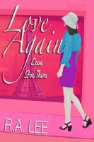 Cover for 'Love Again, Love for Them: A Novel'