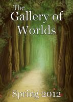 Cover for 'The Gallery of Worlds: May 2012'