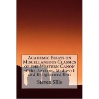 Cover for 'Academic Essays on Miscellaneous Classics of the Western Canon'