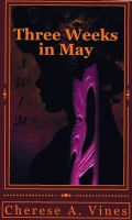 Cover for 'Three Weeks in May'