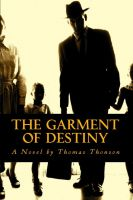 Cover for 'The Garment of Destiny'