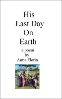 Cover for 'His Last Day on Earth- A Poem'