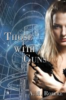 Cover for 'Those With Guns'