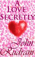 Cover for 'A Love Secretly'