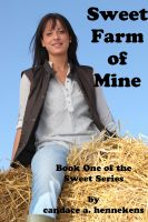 Cover for 'Sweet Farm of Mine'