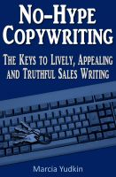 Cover for 'No-Hype Copywriting: The Keys to Lively, Appealing and Truthful Sales Writing'