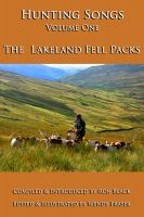 Cover for 'Hunting Songs Volume One: The Lakeland Fell Packs'