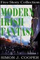 Cover for 'Modern Irish Fantasy Vol. 1'
