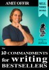 The 10 commandments for writing bestsellers by Amit Offir