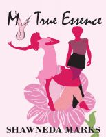 Cover for 'My True Essence'